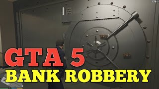 How To Rob  Bank In GTA 5? | Story Mode | Bank Robbery