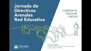 Resumen Jornada de Directivos | Arenales Red Educativa 2020