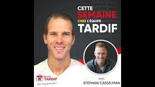Equipe Tardif Royal Lepage 🥇#1 au Québec Cette semaine chez l'équipe Tardif avec Stéphan Casselman