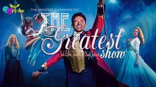 [Vietsub+Lyrics] The Greatest Show   Jack Efron, Zendaya Ft. Hugh Jackman (The Greatest Showman OST)