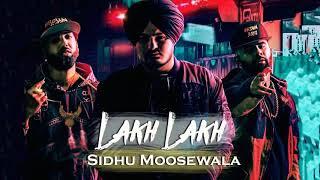 Lakh Lakh - Sidhu Moosewala | Byg Byrd | Official Full Song | New Punjabi Songs 2017