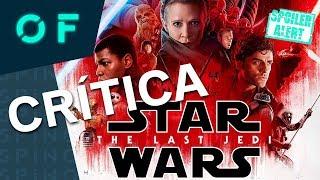 Crítica STAR WARS Los Últimos Jedi Episodio 8 | Spoiler Alert