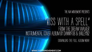Angels and Airwaves - Kiss with a spell (The Dream walker instrumental cover album)