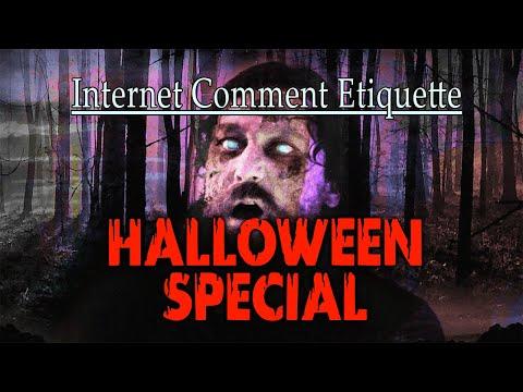 Internet Comment Etiquette 2020 Halloween Special