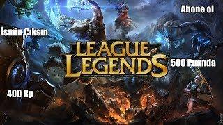 League Of Legends Bedava Riot Point Koş Koş 500 Puanda 400 Rp Hediye Abone Ol  İsmin Çıksın LoL