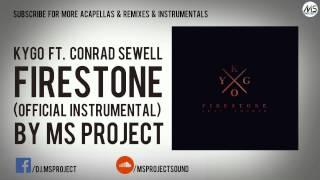 Kygo   Firestone Ft. Conrad Sewell (Official Instrumental) + DL