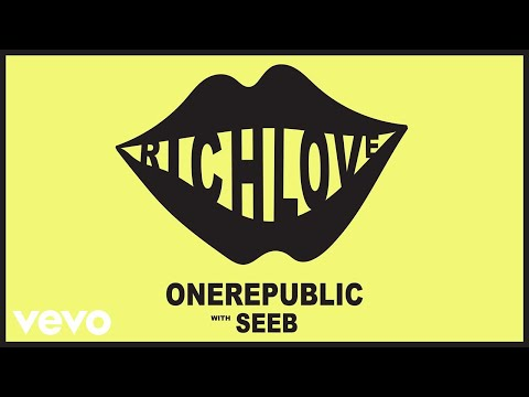 Onerepublic, Seeb - Rich Love video