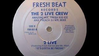 2 Live Crew - 2 Live (1984)