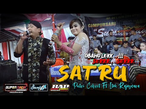 satru cover putri cebret ft itok rajaswara supranada bap audio live petung jatiyoso