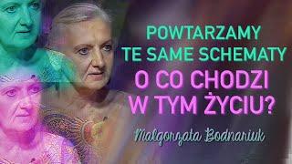 POWTARZAMY TE SAME SCHEMATY, O CO CHODZI W TYM ŻYCIU? – Małgorzata Bodnariuk © VTV