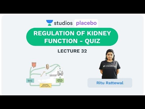 L32: Regulation of Kidney Function- QUIZ | Human Physiology (Pre-Medical-NEET/AIIMS) | Ritu Rattewal
