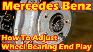 How To Adjust Wheel Bearing Play On Your Mercedes Benz S500 W220