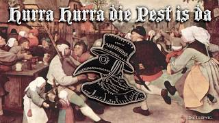 Hurra hurra die Pest ist da [German neo folk song][+English translation]