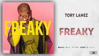 Tory Lanez - Freaky