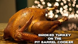 Smoked Turkey on the Pit Barrel Cooker!