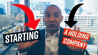 How to Start a Holding Company