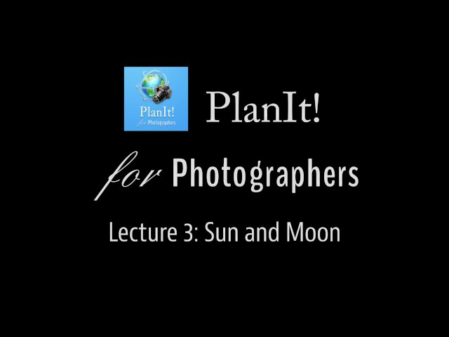 Planit! for Photographers | Plan the Shot!