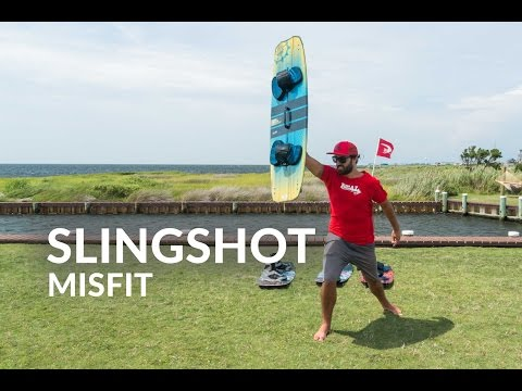 2016 Slingshot Misfit Kiteboard Review