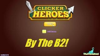 Clicker Heroes [27] - Leeeeeeeroy Jeeennnkkkiiinnnnnnsss!
