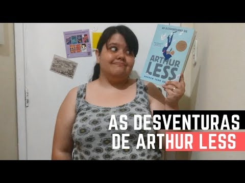 RESENHA: As desventuras de Arthur Less, Andrew Sean Greer | Por Paixão