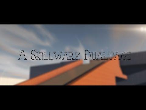 Skillwarz Dualtage