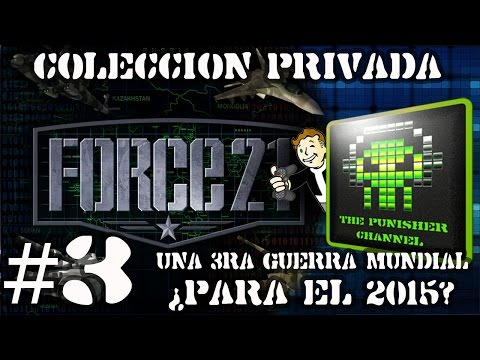 Force 21 - Parte #3 - [ESP][HD][1080p] -  Estrategia pura