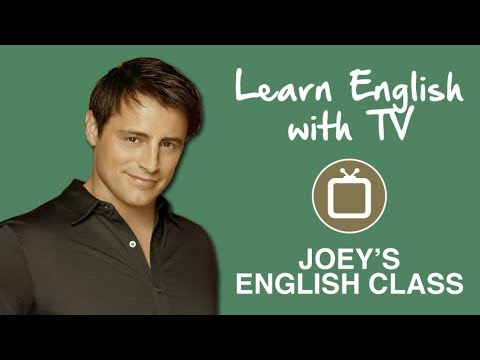 Joey Learning English (Friends)