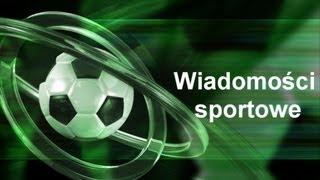 Wiadomości sportowe 14.05.2013