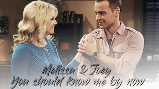 Melissa & Joey || You should know me by now...