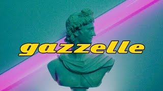 Gazzelle   Quella Te