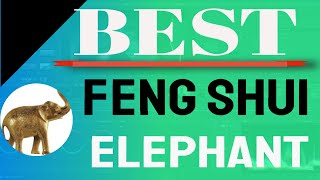 Feng Shui Elephant Facing Direction -Benefits Of Keeping An Elephant Figurine In The House