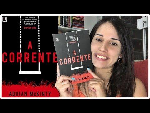 A CORRENTE - ADRIAN MCKINTY || Jéssica Lopes