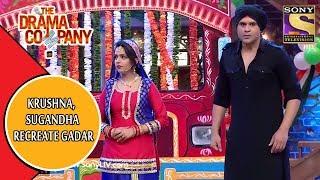 Krushna & Sugandha Recreate Gadar | The Drama Company