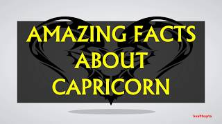 AMAZING FACTS ABOUT CAPRICORN