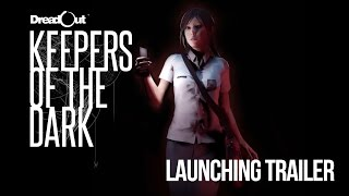 DreadOut: Keepers of The Dark video