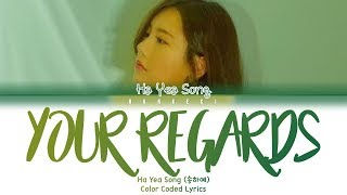 Ha Yea Song - Your Regards