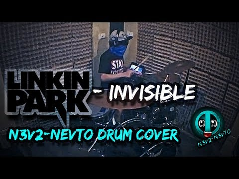 N3V2 - Invisible - Linkin Park (Drum Cover)