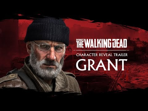 OVERKILL's The Walking Dead – Grant Trailer thumbnail