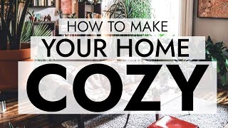 6 COZY HOME TIPS THAT WORK WITH ANY DECOR STYLE 🥧 Easy Ideas For Making Your Home Warm And Inviting!