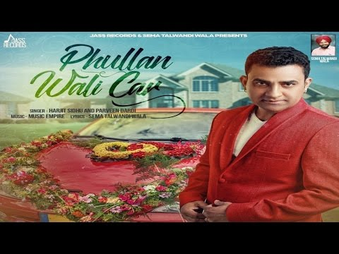 Phullan Wali Car  Harjit Sidhu