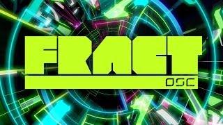 videó FRACT OSC