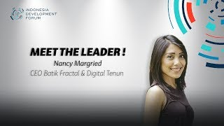 IDF Meet The Leader Nancy Margried CEO Batik Fractal & Digital Tenun
