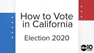 How to vote in California: vote by mail, drop boxes and in-person | Election 2020 Need to Know