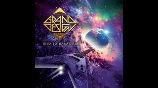 "Grand Design - New Video released and the new album ""Viva la Paradise""  on CD & VINYL!"