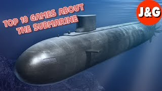 Top 10 games about the submarine The best simulators of the submarine