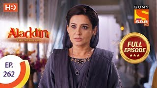 Aladdin   Ep 262   Full Episode   16th August, 2019