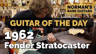 Guitar Of The Day: 1962 Fender Stratocaster Sunburst | Normans Rare Guitars
