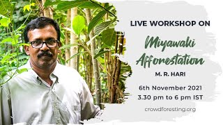 Miyawaki Afforestation Live Workshop (Eng & Mal)