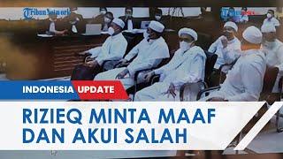 Tak Lagi Meninggi, Habib Rizieq Kini Minta Maaf dan Akui Salah soal Langgar Prokes di Petamburan