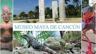 Museo Maya de Cancún y Zona Arqueológica de San Miguelito, Cancun